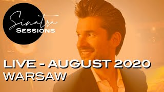 Sinatra Sessions - LIVE - Warsaw - August  2020