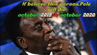 Pelé ● Birth Day ? & Prediction of Death ?