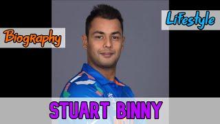 Stuart Binny Indian Cricketer Biography & Lifestyle