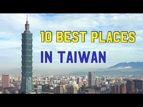 10 Best Places to Visit in Taiwan