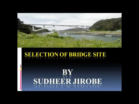 how to select bridge construction site in civil engineering