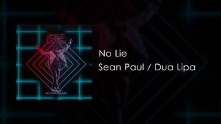 Sean Paul - No Lie (feat. Dua Lipa) [Official Video]