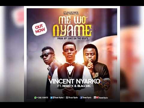 Ghana Gospel Vincent Nyarko ft Nero x and Blaq mic
