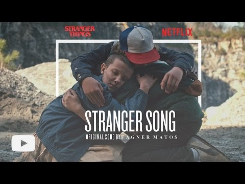 Stranger | Mike And Eleven (Stranger Things) A Original Song By Fagner Matos [With Lyrics]