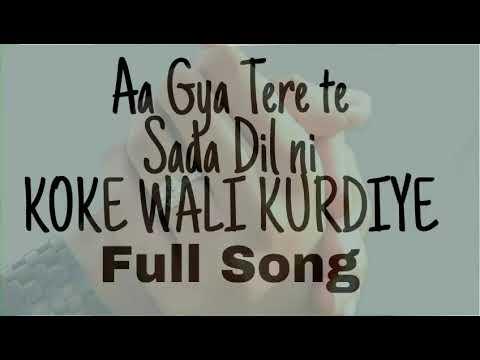 Koke waliye kudiye (Full song)   punjabi dance songs