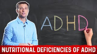 Nutritional Deficiencies that Cause ADHD