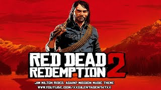 Red Dead Redemption 2 - Jim Milton Rides, Again? Mission Battle Music Theme