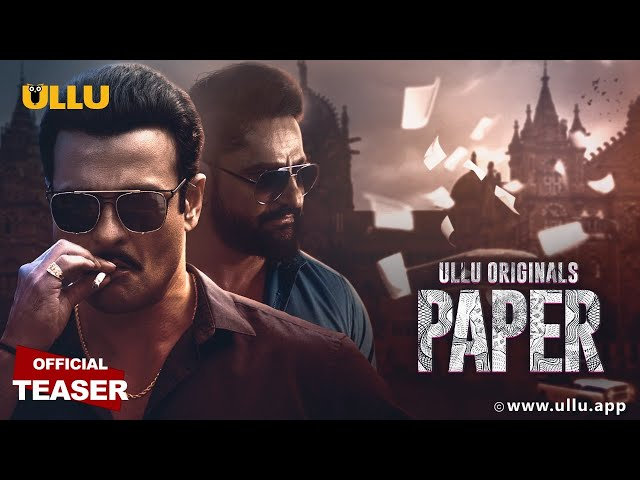 PAPER |Official Teaser | Rohit Bose Roy | Parag Tyagi | ULLU Originals | Releasing on 13th November.