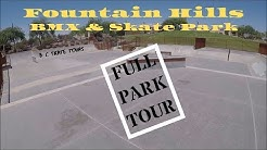 Fountain Hills BMX and Skate Park Full Skate Park Tour Fountain Hills, Arizona (Phoenix)