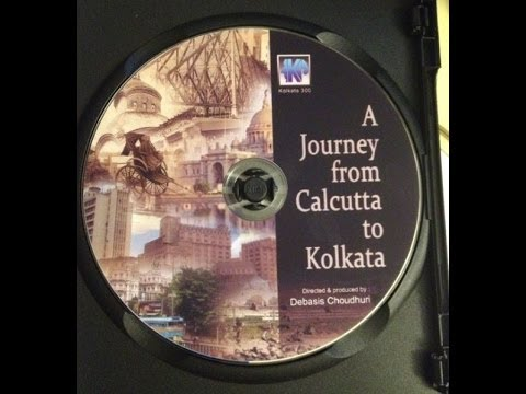 A Journey from Calcutta to Kolkata
