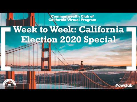Week To Week: California Election 2020 Special