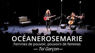 Océanerosemarie - Toi Garçon - Live at Maison de la Poésie