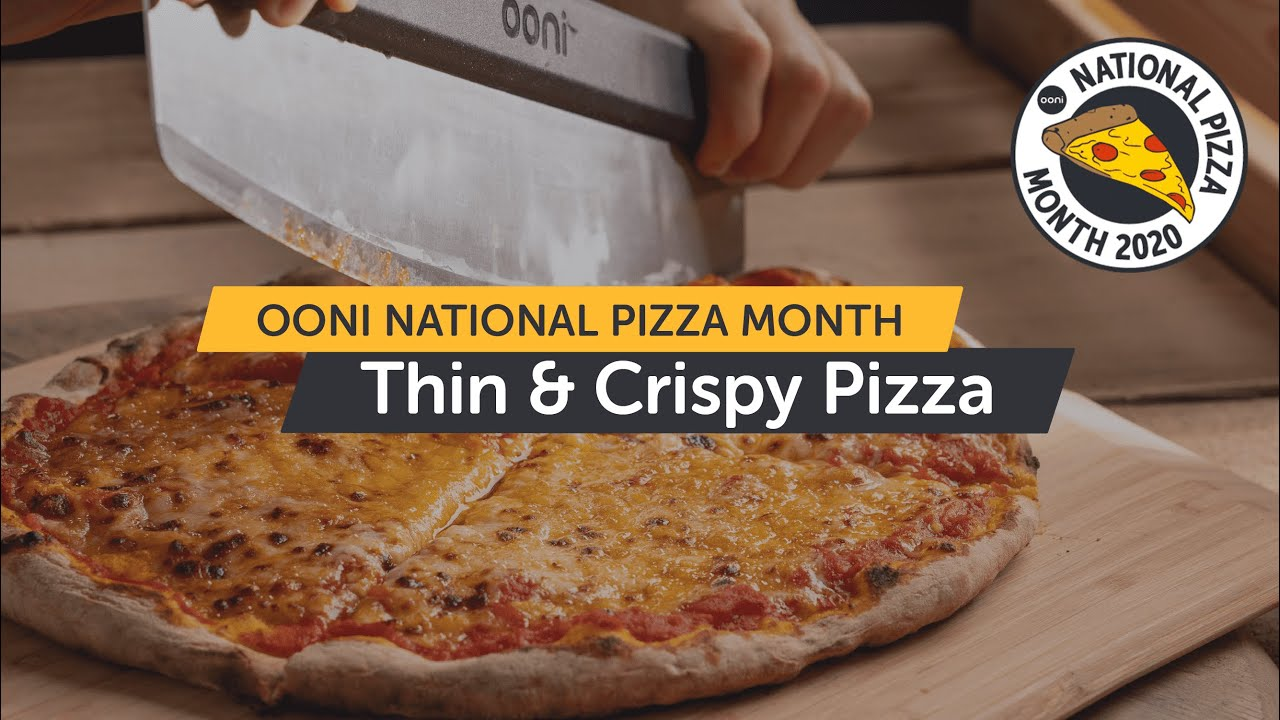 Thin and Crispy Pizza - From History to How To | National Pizza Month