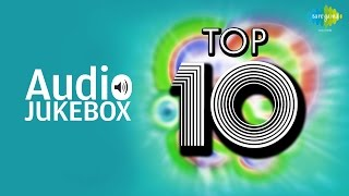 Top Ten Hindi Songs | Non Stop Old Hits | Audio Jukebox