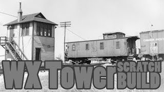 Scratch build a WX Tower | Brewer Plans F scale