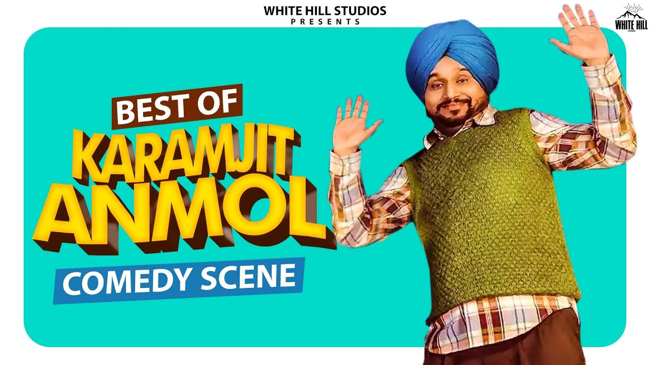 BEST OF KARAMJIT ANMOL : Punjabi Comedy Scenes | Comedy Videos | Funny Video | Punjabi Movies Scenes
