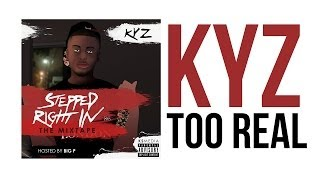 KYZ - TOO REAL @CERTIFIEDKYZ Pound Cake Remix