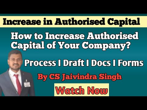 Procedure to INCREASE IN AUTHORISED CAPITAL l Kaise kre Apni