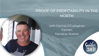 """Proof of profitability in the north"" with Dennis O'Callaghan"