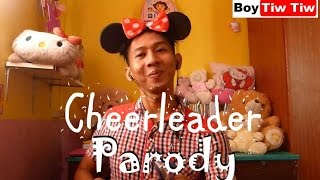 OMI- CHEERLEADER TAGALOG VERSION PARODY