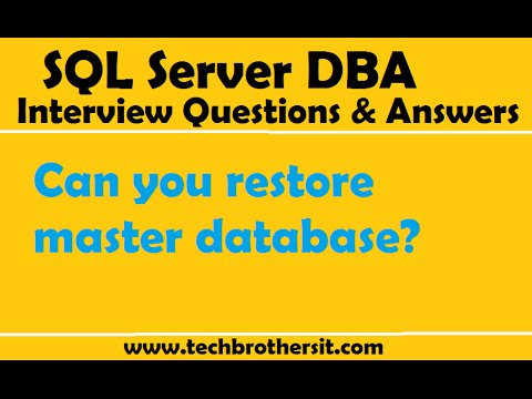 SQL Server DBA Interview Questions And Answers | Can You Restore Master Database