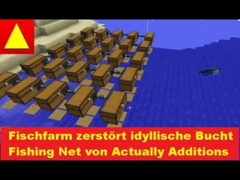 Fishing Net von Actually Additions Farmen mit Sünde Minecraft Mod Tutorial GER - YouTube