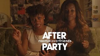 "The AFTER PARTY [""Roomieloverfriends"" Ep 8]‬"