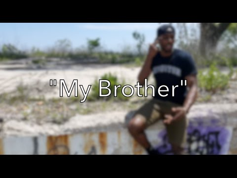 My Brother || Spoken Word Poetry || Smooth