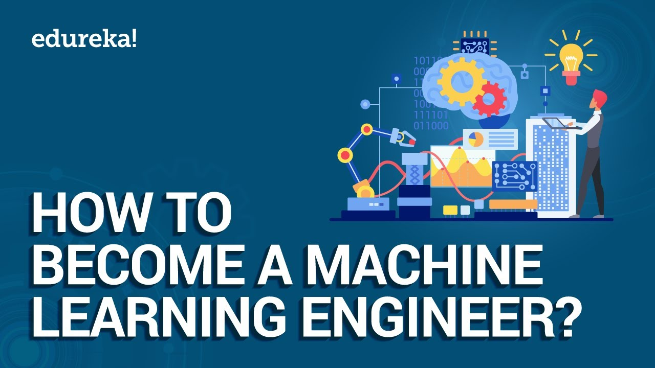 How to Become a Machine Learning Engineer   Machine Learning Roadmap 2021