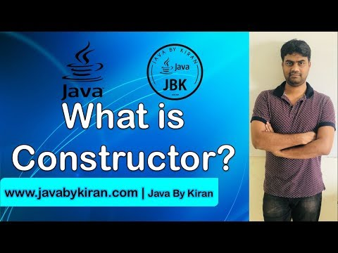 What is Constuctor -By Kiran Sir-JAVA By Kiran,Pune