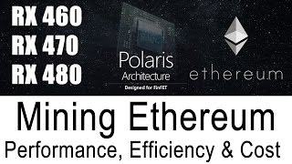 Best Ethereum GPU Mining Performance RX460 RX470 RX480