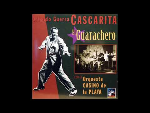 "Cascarita ""El Guarachero"" - Orq Casino De La Playa"