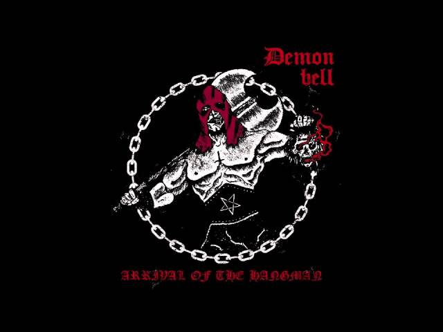 Demon Bell - Arrival Of The Hangman #1