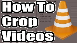 How To Crop A Viḋeos Using VLC Media Player [Very Simple]
