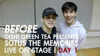 BEFORE OISHI Green Tea presents SOTUS THE MEMORIES LIVE ON STAGE  EP01