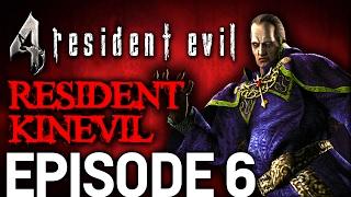 Resident Evil 4 Episode 6 - Resident Kinevil