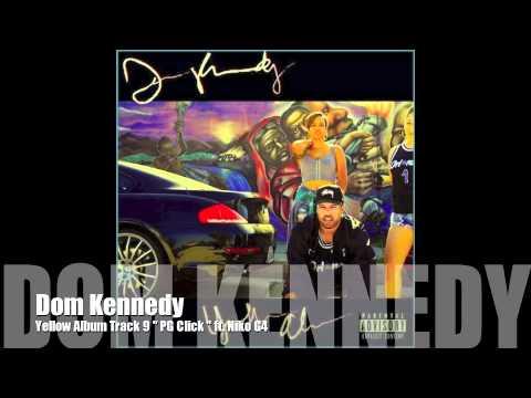 Dom Kennedy ft. Niko G4