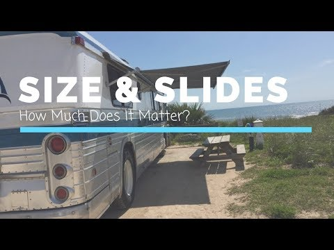 RV Size & Slides - How Much Does it Matter? (Length, Height, Weight, Space)