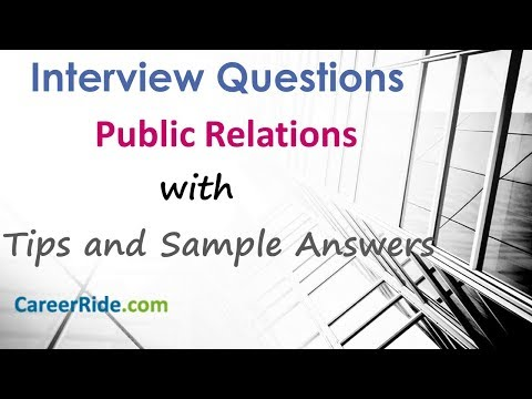 Public Relations Interview Questions And Answers - For Freshers And Experienced Candidates
