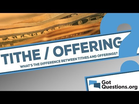 What is the difference between tithes and offerings