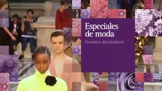 Especiales de Moda - Grandes Diseñadores | Julio 2020