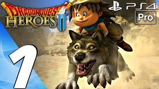 Dragon Quest Heroes 2 - Gameplay Walkthrough Part 1 - Prologue (Full Game) PS4 PRO