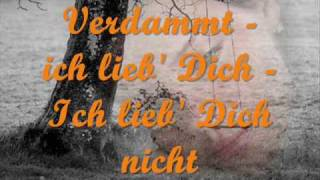 Repeat youtube video Matthias Reim - Verdammt, ich lieb' dich (lyrics)