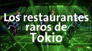 Los restaurantes más locos de Tokio ¿Valen la pena?