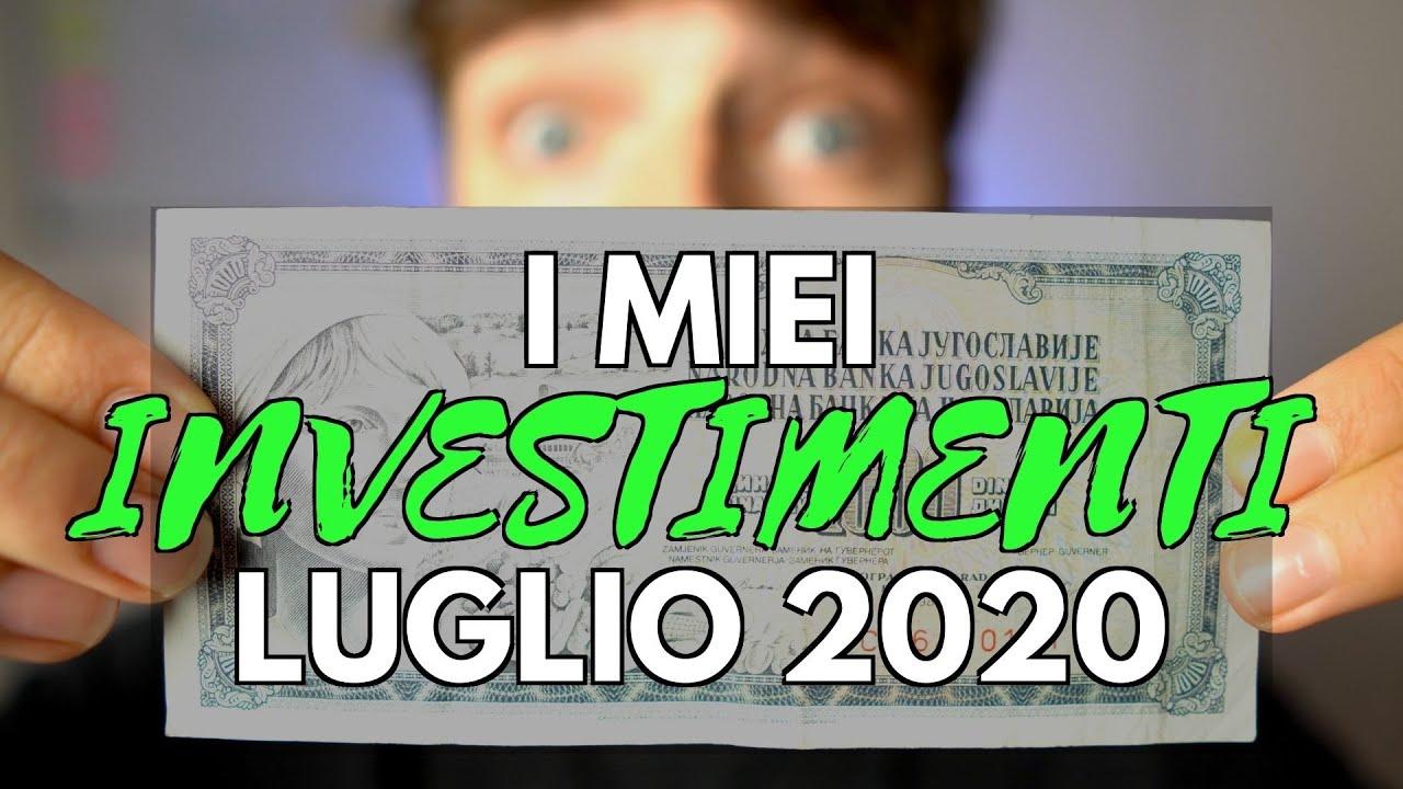 I Miei Investimenti #Luglio2020