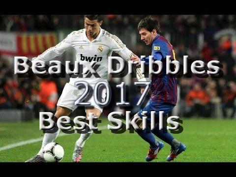 Les Plus Beaux Dribbles / Best Skills ● 2017 HD