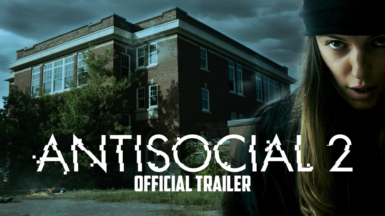 ANTISOCIAL 2 - Official Trailer (2017)