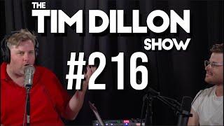 #216 - A Good Deal | The Tim Dillon Show