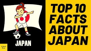 Top 10 Facts About Japan | Interesting facts about japan - You Should Know