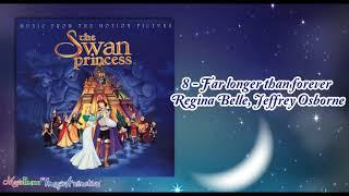 The Swan Princess   8 - Far longer than forever (Ending Version)